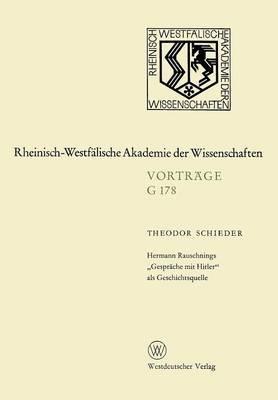 Hermann Rauschnings Gesprache Mit Hitler ALS Geschichtsquelle: 169. Sitzung Am 21. Juli 1971 in Dusseldorf
