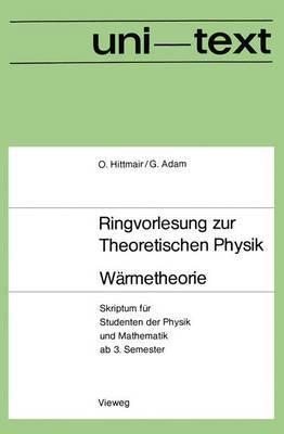 Warmetheorie: Skriptum Fur Studenten Der Physik Und Mathematik AB 3. Semester