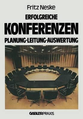 Erfolgreiche Konferenzen: Planung Leitung Auswertung