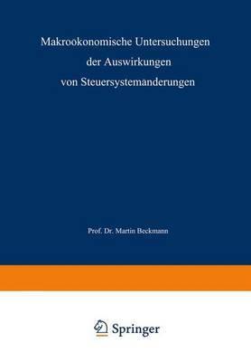 Makrookonomische Untersuchungen Der Auswirkungen Von Steuersystemanderungen