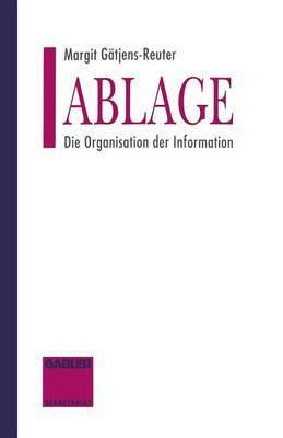 Ablage: Die Organisation Der Information