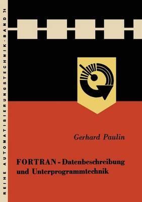 FORTRAN - Datenbeschreibung Und Unterprogrammtechnik