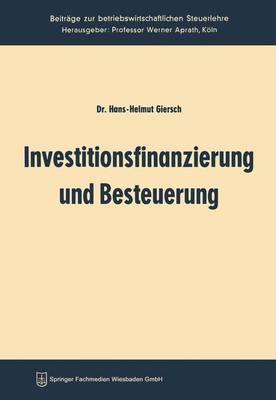 Investitionsfinanzierung Und Besteuerung