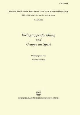 Kleingruppenforschung Und Gruppe Im Sport