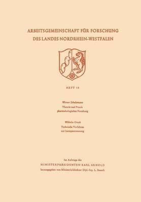 Theorie Und Praxis Pharmakologischer Forschung. Technische Verfahren Zur Isotopentrennung