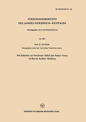 Die Dolomite Am Nordwest-Abfall Des Hohen Venns Im Raume Aachen-Stolberg