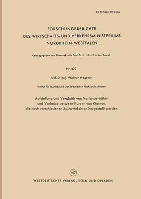 Aufstellung Und Vergleich Von Variance-Within- Und Variance-Between-Kurven Von Garnen, Die Nach Verschiedenen Spinnverfahren Hergestellt Werden