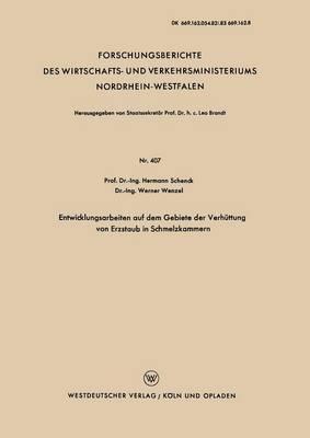 Entwicklungsarbeiten Auf Dem Gebiete Der Verhuttung Von Erzstaub in Schmelzkammern