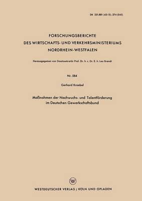 Massnahmen Der Nachwuchs- Und Talentforderung Im Deutschen Gewerkschaftsbund