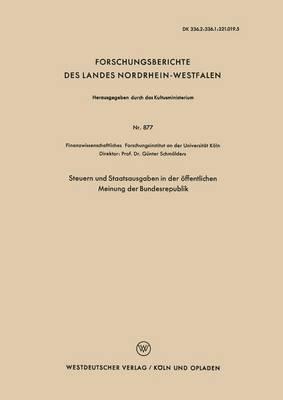 Steuern Und Staatsausgaben in Der Offentlichen Meinung Der Bundesrepublik