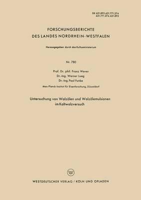 Untersuchung Von Walzolen Und Walzolemulsionen Im Kaltwalzversuch