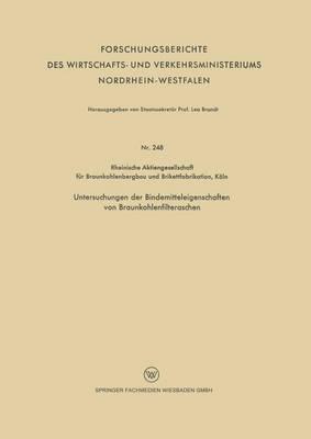 Untersuchungen Der Bindemitteleigenschaften Von Braunkohlenfilteraschen