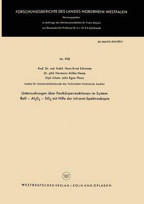 Untersuchungen Uber Festkorperreaktionen Im System Bao - Al2o3 - Sio2 Mit Hilfe Der Infrarot-Spektroskopie