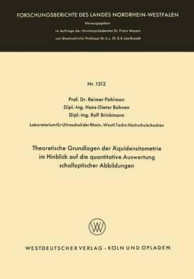 Theoretische Grundlagen Der Aquidensitometrie Im Hinblick Auf Die Quantitative Auswertung Schalloptischer Abbildungen