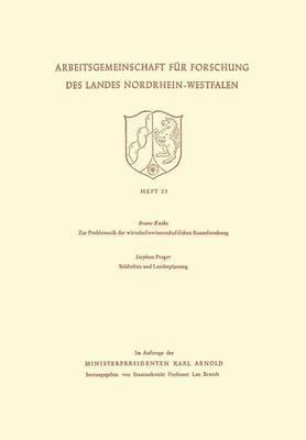 Zur Problematik Der Wirtschaftswissenschaftlichen Raumforschung / Stadtebau Und Landesplanung