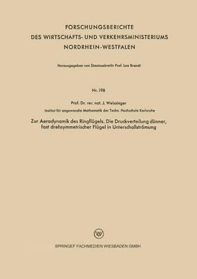 Zur Aerodynamik Des Ringflugels. Die Druckverteilung Dunner, Fast Drehsymmetrischer Flugel in Unterschallstromung