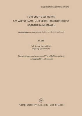 Standzeituntersuchungen Und Verschleissmessungen Mit Radioaktiven Isotopen