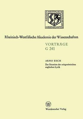 Zur Situation Der Zeitgenossischen Englischen Lyrik: 237. Sitzung Am 21. Februar 1979 in Dusseldorf