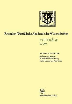 Shakespeares Sonette in Deutscher Ubersetzung: Stefan George Und Paul Celan