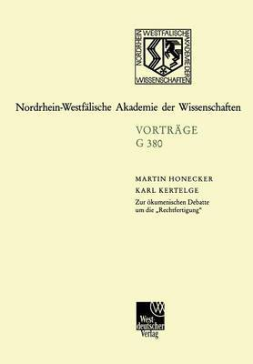 Zur Okumenischen Debatte Um Die Rechtfertigung: 425. Sitzung Am 19. Januar 2000 in Dusseldorf