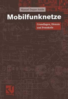 Mobilfunknetze: Grundlagen, Dienste Und Protokolle