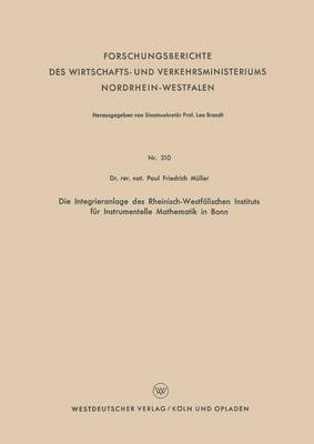 Die Integrieranlage Des Rheinisch-Westfalischen Instituts Fur Instrumentelle Mathematik in Bonn