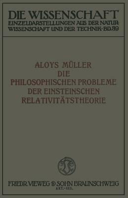 Die Philosophischen Probleme Der Einsteinschen Relativitatstheorie