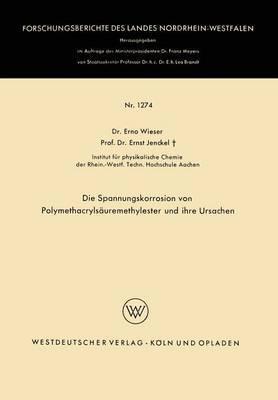 Die Spannungskorrosion Von Polymethacrylsauremethylester Und Ihre Ursachen
