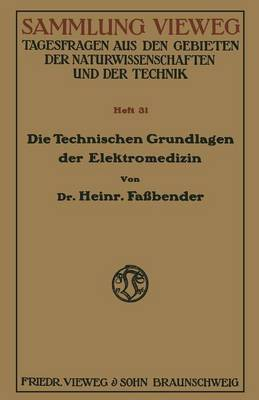 Die Technischen Grundlagen Der Elektromedizin