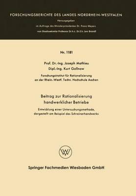 Beitrag Zur Rationalisierung Handwerklicher Betriebe: Entwicklung Einer Untersuchungsmethode, Dargestellt Am Beispiel Des Schreinerhandwerks