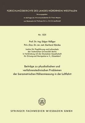 Beitrage Zu Physikalischen Und Verfahrenstechnischen Problemen Der Barometrischen Hohenmessung in Der Luftfahrt