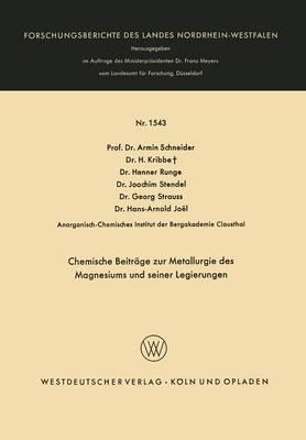 Chemische Beitrage Zur Metallurgie Des Magnesiums Und Seiner Legierungen