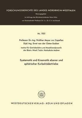 Systematik Und Kinematik Ebener Und Spharischer Kurbelradertriebe