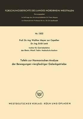 Tafeln Zur Harmonischen Analyse Der Bewegungen Viergliedriger Gelenkgetriebe