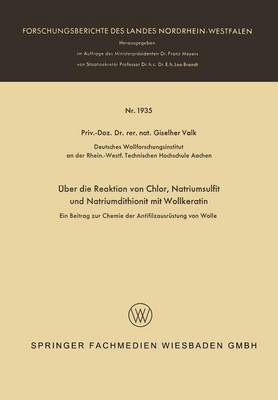 Uber Die Reaktion Von Chlor, Natriumsulfit Und Natriumdithionit Mit Wollkeratin: Ein Beitrag Zur Chemie Der Antifilzausrustung Von Wolle