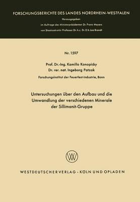 Untersuchungen Uber Den Aufbau Und Die Umwandlung Der Verschiedenen Minerale Der Sillimanit-Gruppe