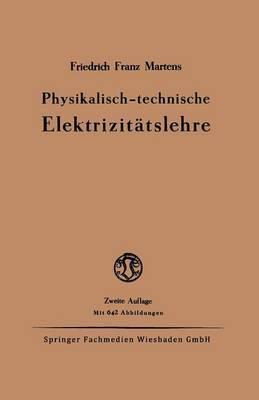 Physikalisch-Technische Elektrizitatslehre