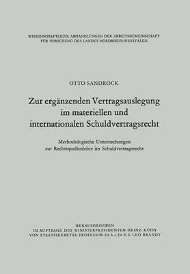 Zur Erganzenden Vertragsauslegung Im Materiellen Und Internationalen Schuldvertragsrecht: Methodologische Untersuchungen Zur Rechtsquellenlehre Im Schuldvertragsrecht