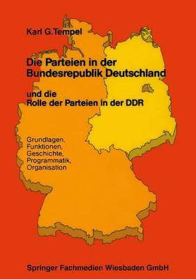 Die Parteien in Der Bundesrepublik Deutschland Und Die Rolle Der Parteien in Der Ddr