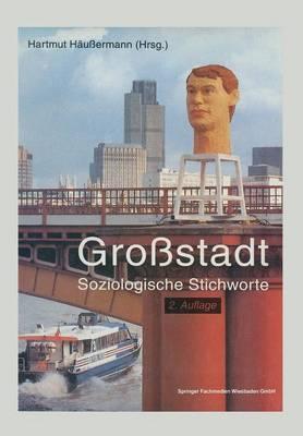 Grossstadt: Soziologische Stichworte