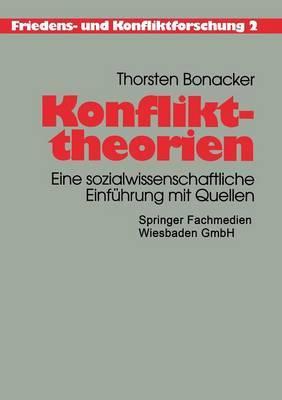 Konflikttheorien: Eine Sozialwissenschaftliche Einfuhrung Mit Quellen