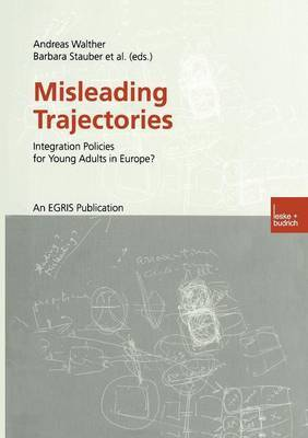 Misleading Trajectories: Integration Policies for Young Adults in Europe?