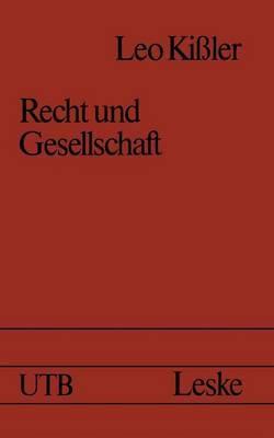 Recht Und Gesellschaft: Einfuhrung in Die Rechtssoziologie