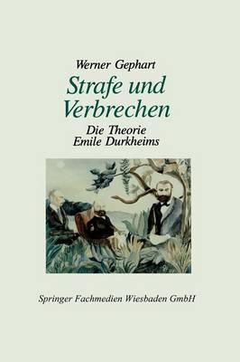 Strafe Und Verbrechen: Die Theorie Emile Durkheims