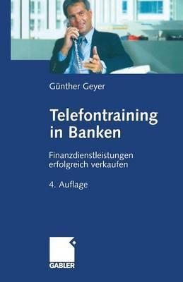 Telefontraining in Banken: Finanzdienstleistungen Erfolgreich Verkaufen