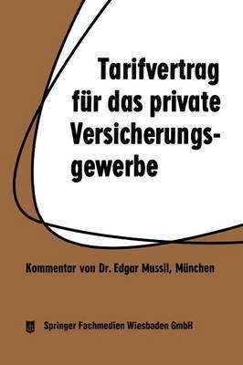 Tarifvertrag Fur Das Private Versicherungsgewerbe: Vom 1. 4. 1959 in Der Fassung Vom 1. 3. 1962