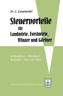 Steuervorteile Fur Landwirte, Forstwirte, Winzer Und Gartner