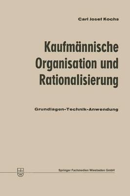 Kaufmannische Organisation Und Rationalisierung
