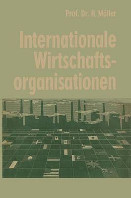 Internationale Wirtschaftsorganisationen