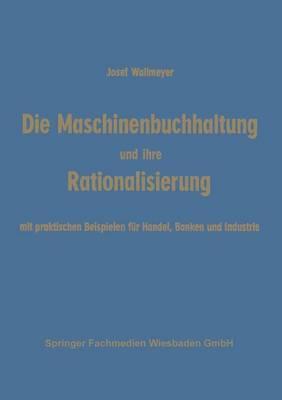 Die Maschinenbuchhaltung Und Ihre Rationalisierung